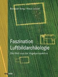 Cover Faszination Luftbildarchäologie