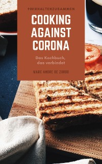 Cover Cooking against Corona