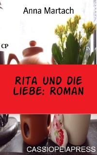 Cover Rita und die Liebe: Roman