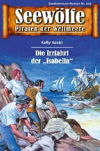 Cover Seewölfe - Piraten der Weltmeere 103