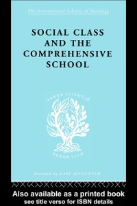 Cover Social Class and the Comprehensive School