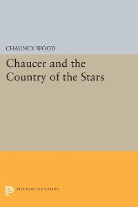 Cover Chaucer and the Country of the Stars