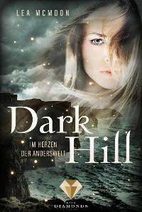 Cover Dark Hill. Im Herzen der Anderswelt