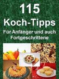 Cover 115 Koch-Tipps - Für Anfänger und auch Fortgeschrittene
