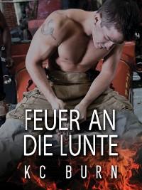 Cover Feuer an die Lunte