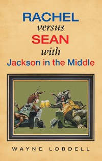 Cover Rachel Versus Sean with Jackson in the Middle