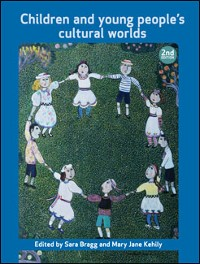 Cover Children and Young People's Cultural Worlds