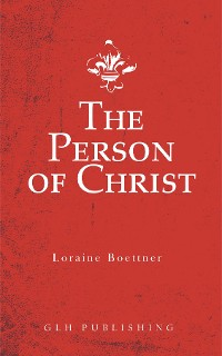 Cover The Person of Christ