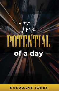 Cover The Potential of a Day