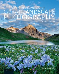 Cover The Art, Science, and Craft of Great Landscape Photography