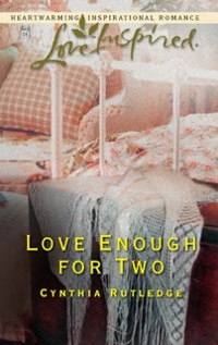 Cover Love Enough for Two (Mills & Boon Love Inspired)