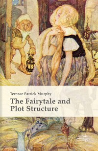 Cover The Fairytale and Plot Structure