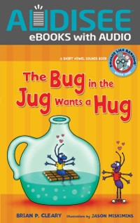 Cover Bug in the Jug Wants a Hug
