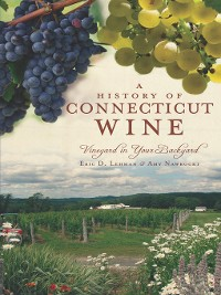 Cover A History of Connencticut Wine