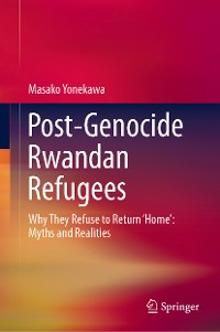 Cover Post-Genocide Rwandan Refugees