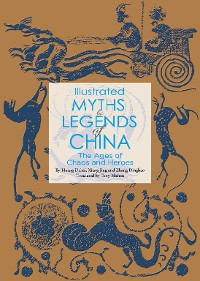 Cover Illustrated Myths & Legends of China