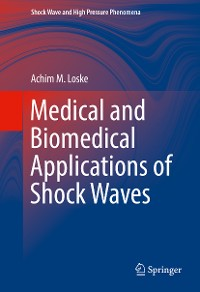 Cover Medical and Biomedical Applications of Shock Waves