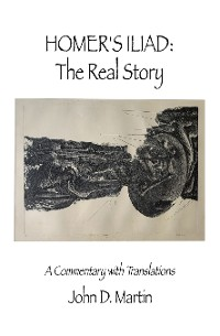Cover Homer's Iliad: the Real Story