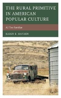 Cover The Rural Primitive in American Popular Culture