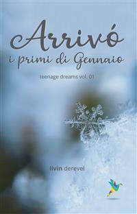 Cover Arrivò i primi di gennaio