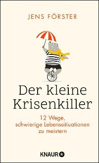 Cover Der kleine Krisenkiller