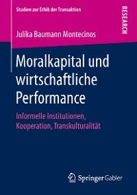 Cover Moralkapital und wirtschaftliche Performance