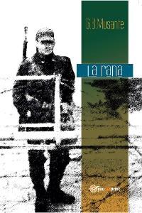 Cover La rana. Seconda edizione