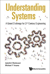 Cover Understanding Systems: A Grand Challenge For 21st Century Engineering