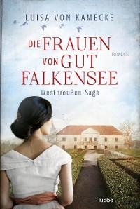 Cover Die Frauen von Gut Falkensee