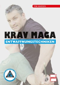 Cover Krav Maga Entwaffnungstechniken