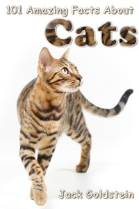 Cover 101 Amazing Facts About Cats