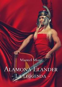 Cover Alamona Elander  La leggenda
