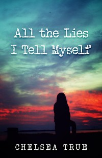 Cover All the Lies I Tell Myself