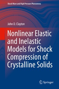 Cover Nonlinear Elastic and Inelastic Models for Shock Compression of Crystalline Solids