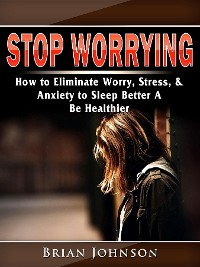 Cover Stop Worrying