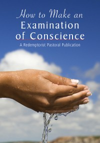 Cover How to Make an Examination of Conscience