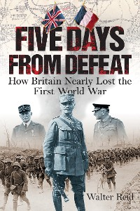 Cover Five Days from Defeat: March 1918