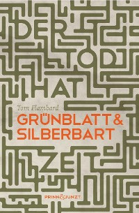 Cover Der Tod hat Zeit: Grünblatt & Silberbart 3