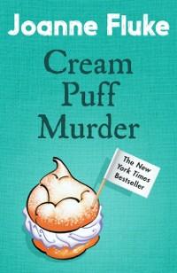 Cover Cream Puff Murder (Hannah Swensen Mysteries, Book 11)
