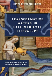 Cover Transformative Waters in Late-Medieval Literature