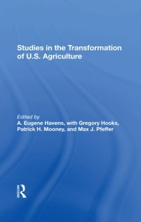 Cover Studies In The Transformation Of U.S. Agriculture