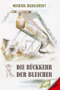 Cover Die Rückkehr der Bleicher