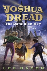 Cover Joshua Dread: The Dominion Key