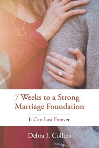Cover 7 Weeks to a Strong Marriage Foundation