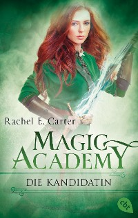 Cover Magic Academy - Die Kandidatin