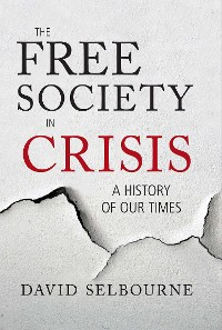 Cover The Free Society in Crisis