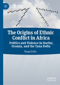 Cover The Origins of Ethnic Conflict in Africa