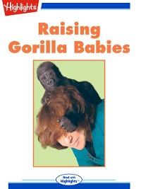 Cover Raising Gorilla Babies