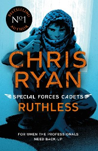 Cover Special Forces Cadets 4: Ruthless