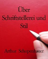 Cover Über Schriftstellerei und Stil